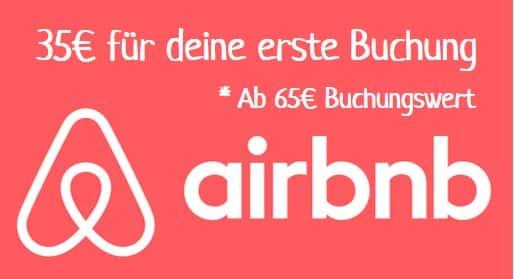 Spare 35€ bei deiner ersten Airbnb Buchung