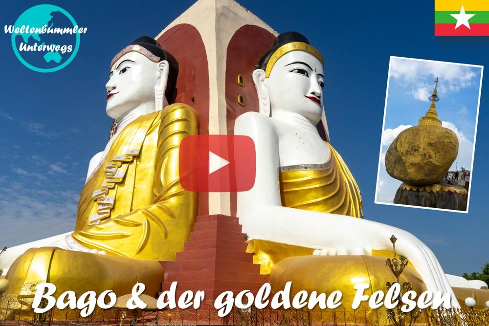 Die alte Königsstadt Bago & der goldene Felsen ∙ Myanmar ∙ Weltreise Vlog #60
