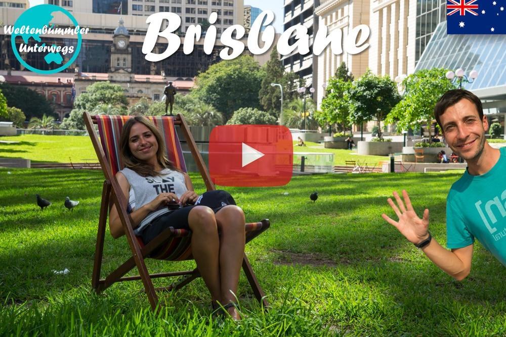 Weltreise Vlog #31: Brisbane ∙ Citytour bei Sonnenschein