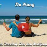 Da Nang ∙ Über den Wolkenpass zum Feuerwerk Festival ∙ Vietnam ∙ Weltreise Vlog #101