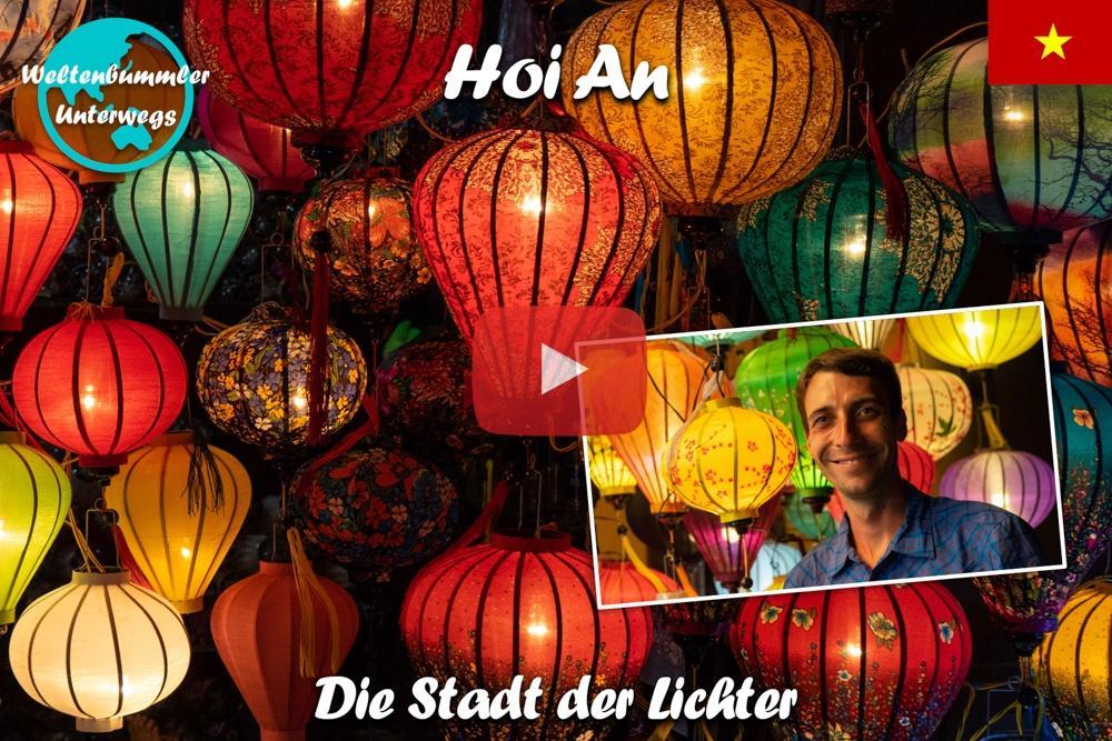 Hoi An ∙ Das bunte Lichterfest in der schönsten Stadt des Landes ∙Vietnam ∙ Weltreise Vlog #102