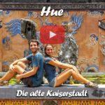 Hue ∙ Unser Besuch in der alten Kaiserstadt ∙ DMZ ∙ Vietnam ∙ Weltreise Vlog #100