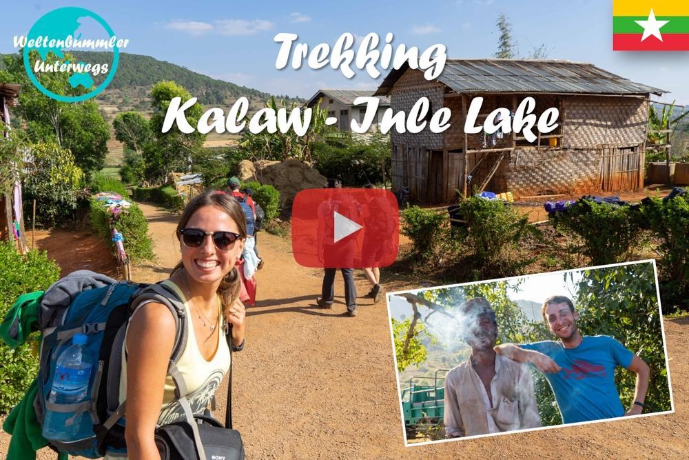 Kalaw Trekking ∙ Wir laufen drei Tage von Kalaw zum Inle Lake ∙ Myanmar ∙ Weltreise Vlog #63