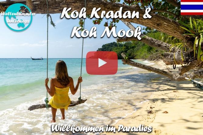 Koh Kradan und Koh Mook ∙ Traumhafte Strände ∙ Thailand ∙ Weltreise Vlog #68