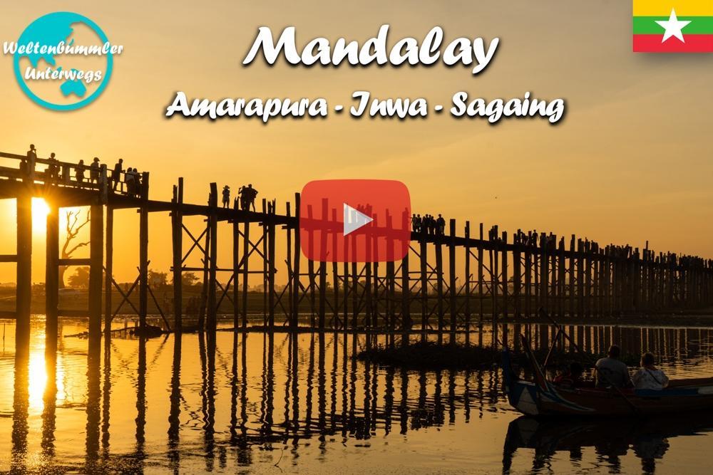 Mandalay ∙ Und die alten Königsstädte Amarapura, Inwa und Sagaing ∙ Myanmar ∙ Weltreise Vlog #66