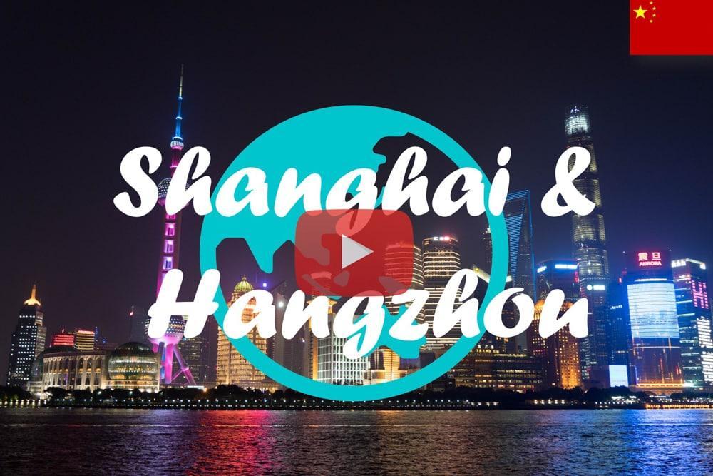 Weltreise Vlog #12 – Wir sind in China ∙ Shanghai ∙ Hangzhou