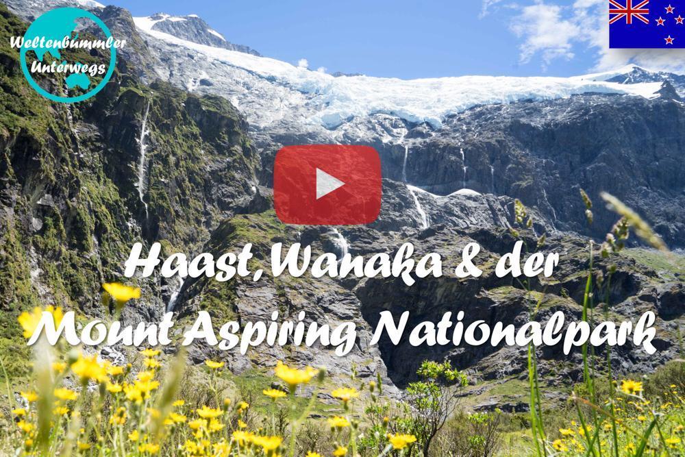 Weltreise Vlog #53: Wanaka ∙ Offroad zu den grünen Wiesen und blauen Gletscher