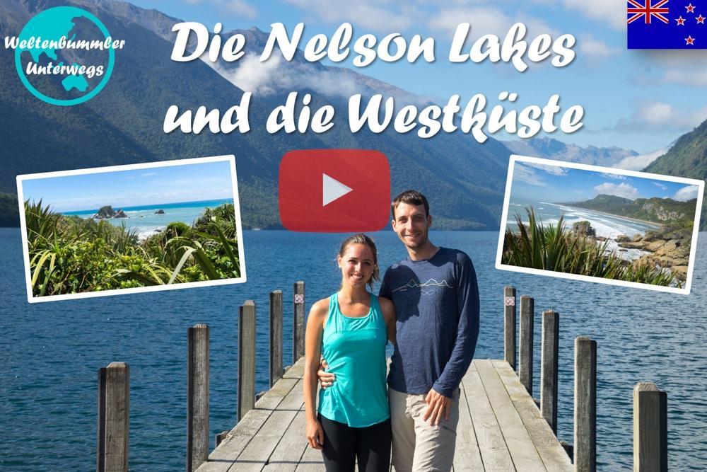 Weltreise Vlog #51: Der Nelson Lakes Nationalpark & die raue Westküste