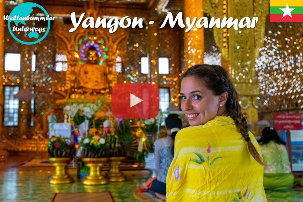 Wir sind in Myanmar ∙ Yangon und die Shwedagon Pagode ∙ Weltreise Vlog #59